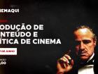 Ministrado por caiçaras, workshop abordará produção de conteúdo e crítica de cinema