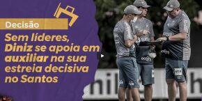 Sem líderes, Diniz se apoia em auxiliar na sua estreia decisiva no Santos