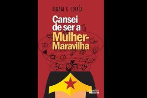 Buscando retratar a realidade, a escritora Renata Corrêa traz no livro