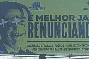 Outdoor que pede a renúncia de Jair Bolsonaro.